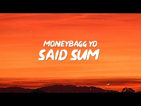 "Moneybagg Yo – Said Sum (Lyrics) ""All these ni**as wanna f**k JT"" Ft. City Girls, DaBaby"