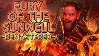 """""""Fury of the Sunwell: Remastered"""" - (Nixxiom's Live Reaction to IKedit)"""