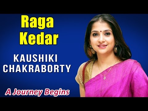 Raga Kedar | Kaushiki Chakraborty ( Album: A Journey Begins)