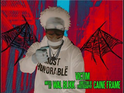Wal Blixk - Victim (Music Video) [Shot by @Mookiemadface]