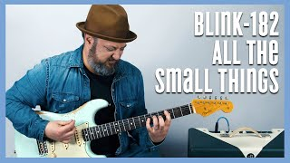 Blink-182 All the Small Things Guitar Tutorial