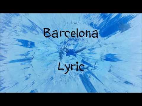 Download Ed Sheeran - Barcelona + Lyrics