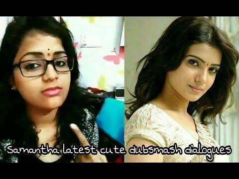 Samantha  Latest Cute Dubsmash Dialogues - By Bhanu Supriya