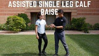 Exercise #4 - Assisted Single Leg (SL) Calf Raise