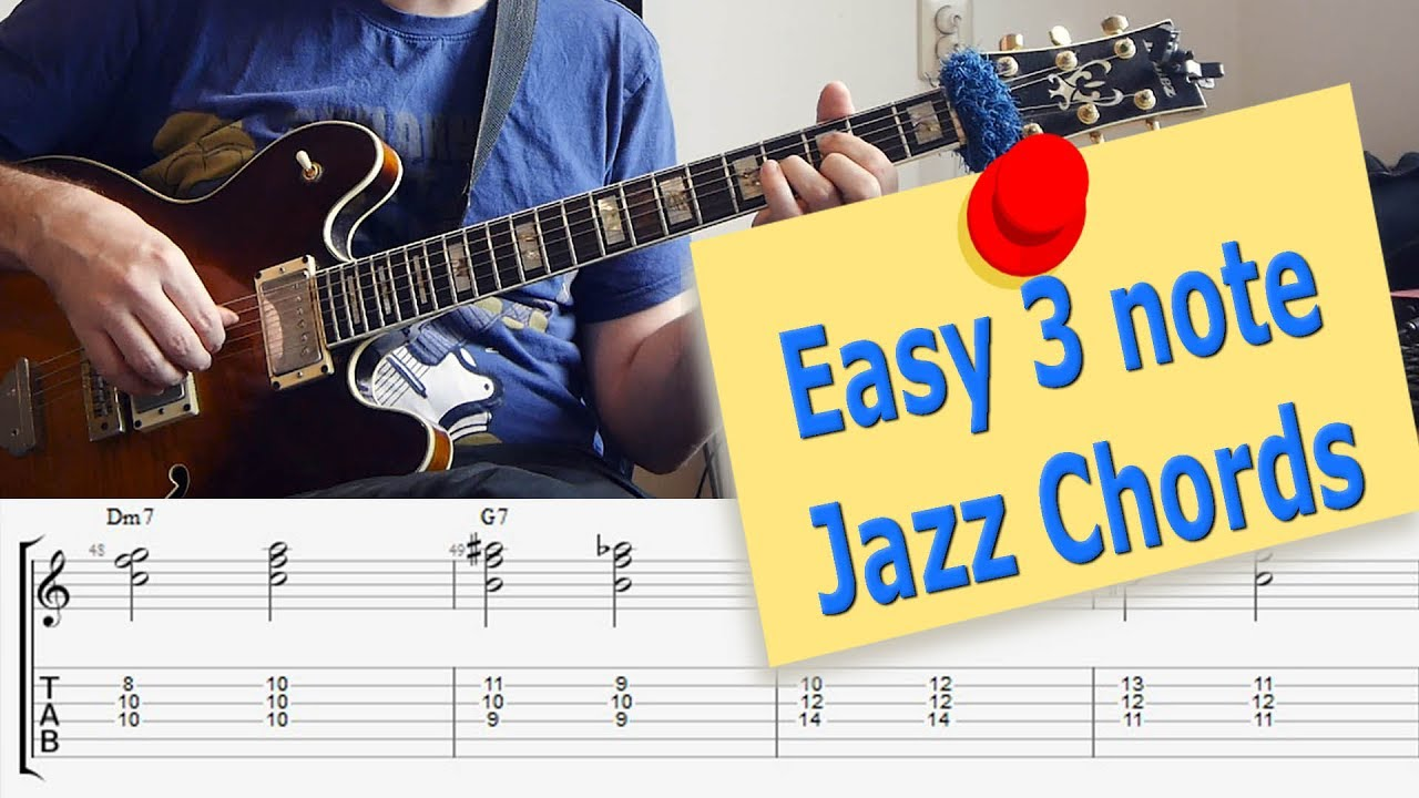 Triads Easy 3 Note Jazz Chords Must Know Jazz Guitar Chords Youtube
