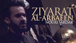 Ziyarat Al-Arbaeen - Nouri Sardar