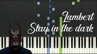 Lambert - Stay In The Dark [Piano Tutorial]