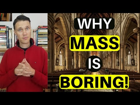 Why is Catholic Mass so Boring? (The REAL Reason!)