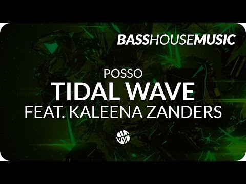Posso - Tidal Wave feat. Kaleena Zanders