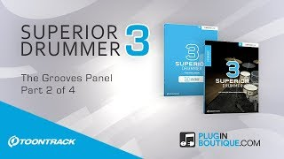 Toontrack Superior Drummer 3 - The Grooves Panel Review Tutorial and Overview