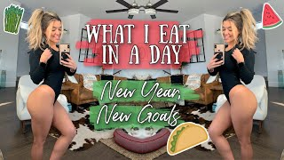 What I Eat In A Day | New Year, New Goals!!