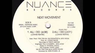 The Next Movement - All I Do (Version 2)