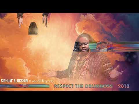 HEAVY-K - SIPHUM' ELOKSHIN ft Mondli Ngcobo