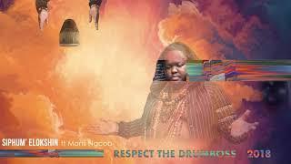 HEAVYK  SIPHUM39; ELOKSHIN ft Mondli Ngcobo