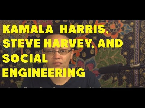 Kamala Harris, Steve Harvey, and Solutions for Recognizing Class Enemies. 6/19