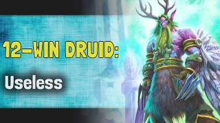 Hearthstone Arena | 12-Win Druid: Useless (Descent of Dragons #8)