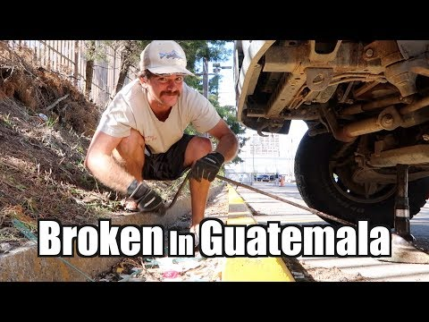 Expedition Vehicle Broken In Guatemala City | Pan American Road Trip Ep 44
