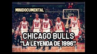 "Chicago Bulls - ""Temporada 1996"" | Mini Documental NBA"