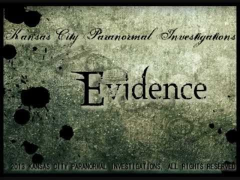 Kansas City Paranormal Investigations: Evidence at Private Residence Case100213