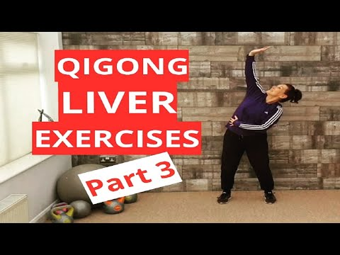 QIGong Liver Exercises (2019) 0 Part 3 - Easy to Follow - QiGong for Beginners