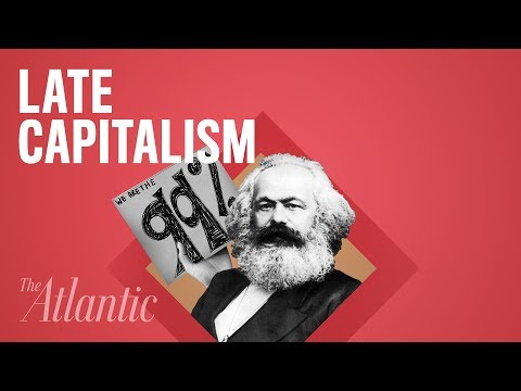 "What Does ""Late Capitalism"" Really Mean?"