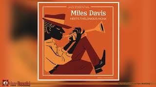 Miles Davis Meets Thelonious Monk | Essential Jazz