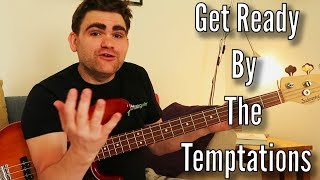 Bass Lesson: Get Ready By The Temptations In 3 Simple Sections