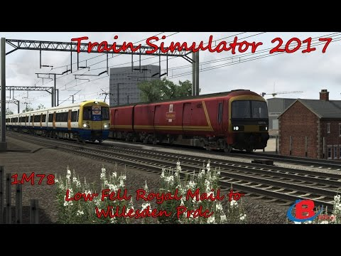 Train Simulator 2017: 1M78 -  Low Fell Royal Mail to Willesden Prdc