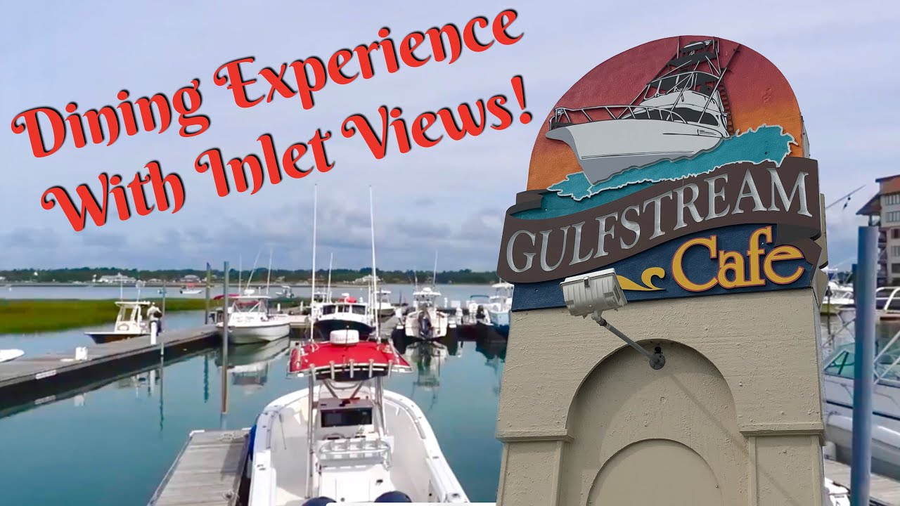 Gulfstream Cafe Murrells Inlet Tour And Review Sunday Brunch Restaurants