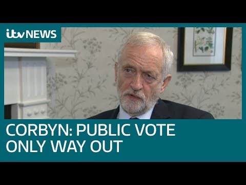 Jeremy Corbyn: Public vote is only way out of Brexit crisis | ITV News