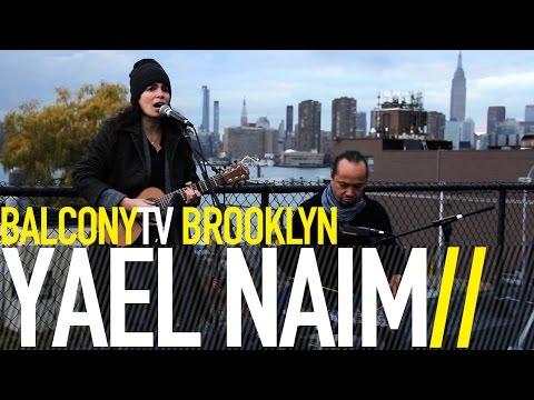 YAEL NAIM - IF YOU COULD SEE (BalconyTV)
