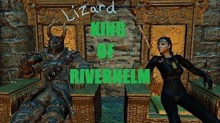 Skyrim Mods:  King of Riverhelm