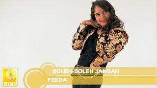 Download Lagu Feeda - Boleh-Boleh Jangan (Official Audio) mp3