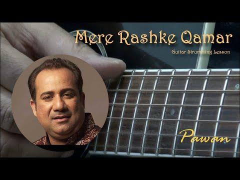 Mere Rashke Qamar  - Guitar Strumming Lesson
