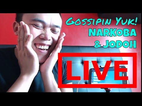 Live : Gossipin Yuk! Ep 1 Narkoba Dan Jodoh