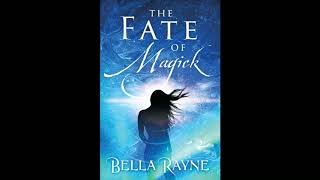 The Fate of Magick