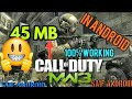 [45MB] كيف يتم تنزيل Call of Duty Modern warfare 3 على الأندرويد؟