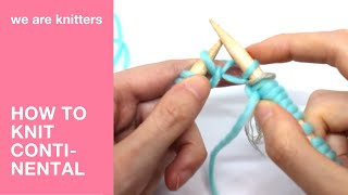 How to knit continental method - WE ARE KNITTERS