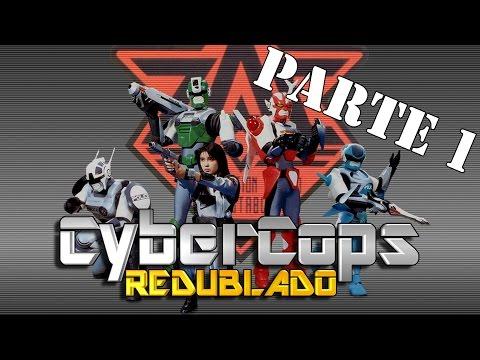 Cybercops Redublado parte 1