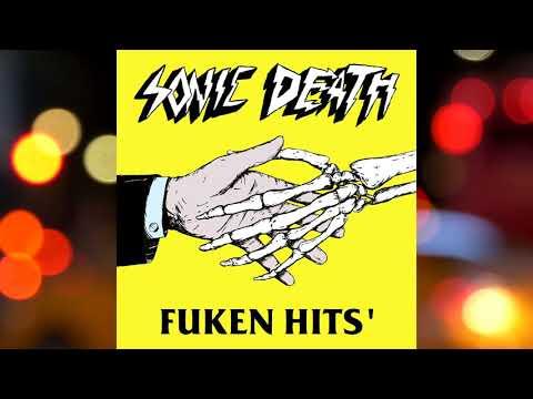 SONIC DEATH – SEJCHAS