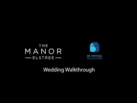 The Manor Elstree Wedding Walkthrough