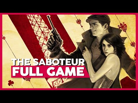 The Saboteur | Full Playthrough (PC | 1080p | 60FPS | No Commentary)