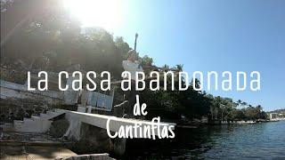 Casa abandonada de Cantinflas en Acapulco