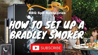 How to set up a Bradley Smoker