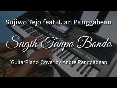 Sugih Tanpo Bondo - Sujiwo Tejo feat Lian Panggabean   Piano Cover by Andre Panggabean
