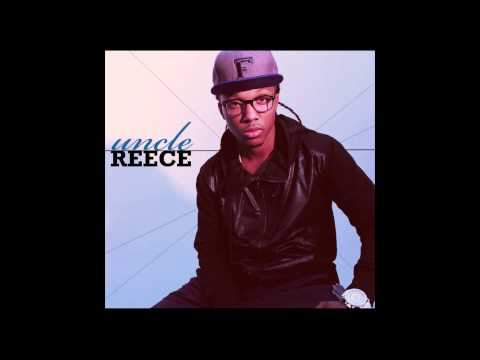 Uncle Reece - Until I Pass Out