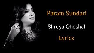 Param Sundari (LYRICS) - Shreya Ghoshal | Mimi | A.R. Rahman, Amitabh Bhattacharya | Kriti Sanon