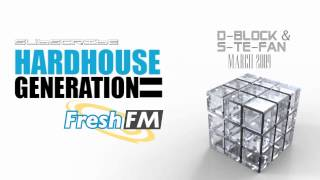 Hardhouse Generation Pres  D BLOCK & S TE FAN Fresh Fm 2009