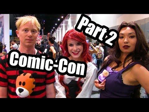 Joe Goes To Comic-Con 3 (Part 2)