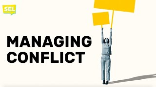 SEL Video Lesson of the Week (week 24) - How to Manage Conflict